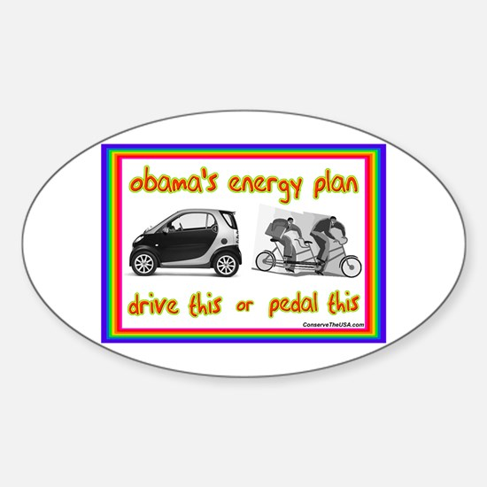 """Obama's Energy Plan"" Oval Decal"