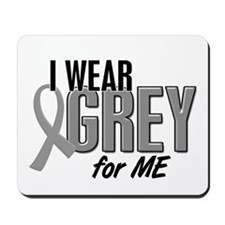 I Wear Grey For ME 10 Mousepad