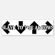 Slave To The arrows DDR ITG Bumper Bumper Bumper Sticker