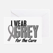 I Wear Grey For The Cure 10 Greeting Card