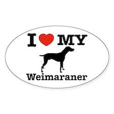 I love my Weimaraner Oval Decal