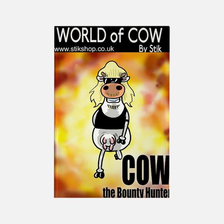 COW d Bounty HUNTER!Rectangle Magnet
