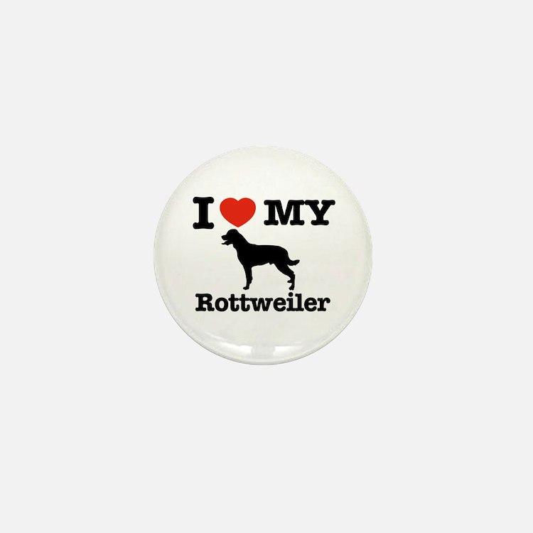 I love my Rottweiler Mini Button