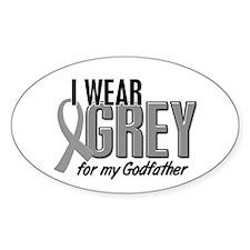 I Wear Grey For My Godfather 10 Oval Decal
