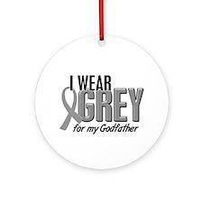 I Wear Grey For My Godfather 10 Ornament (Round)
