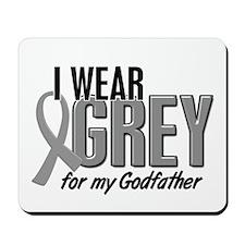 I Wear Grey For My Godfather 10 Mousepad