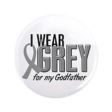 """I Wear Grey For My Godfather 10 3.5"""" Button"""
