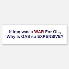 War for Oil Bumper Bumper Bumper Sticker