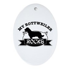 My Rottweiler rocks Oval Ornament