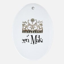 Queen Makayla Oval Ornament
