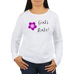 Girls Rule Women's Long Sleeve T-Shirt
