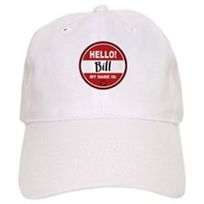 Hello My Name Is Bill Baseball Cap