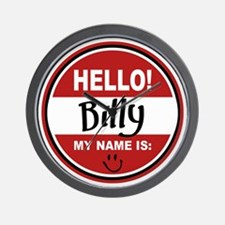 Hello My Name is Billy Wall Clock