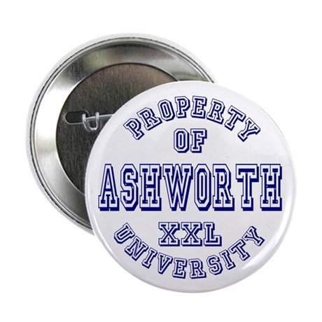 "Property of Ashworth University XXL 2.25"" Button ("