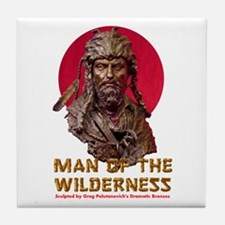 MAN OF THE WILDERNESS Tile Coaster
