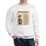General Custer Sweatshirt