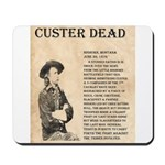 General Custer Mousepad