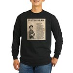 General Custer Long Sleeve Dark T-Shirt