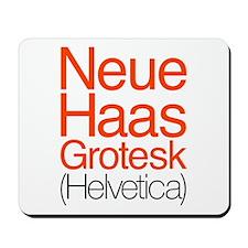Neue Haas Grotesk Mousepad
