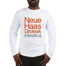 Neue Haas Grotesk Long Sleeve T-Shirt