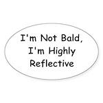 I'm Not Bald Oval Sticker (10 pk)