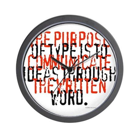 The Purpose of Type, Wall Clock