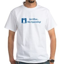 But Officer, I was Hypermiling! Shirt