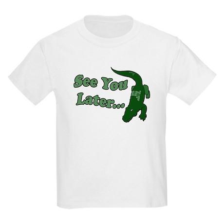 See You Later Alligator Kids Light T-Shirt