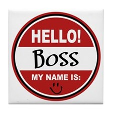 Hello My Name is Boss Tile Coaster