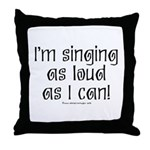 Fat Lady Sings Throw Pillow