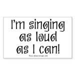 Fat Lady Sings Rectangle Sticker