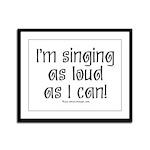 Fat Lady Sings Framed Panel Print