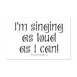 Fat Lady Sings Mini Poster Print