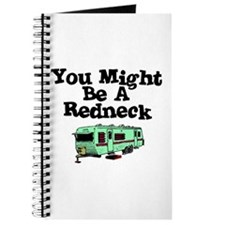 You might be a redneck Journal