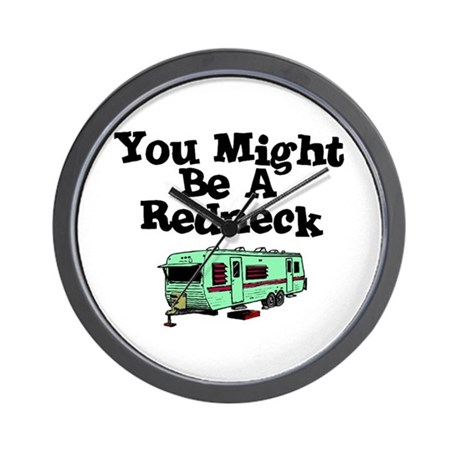 You might be a redneck Wall Clock