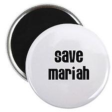 "Save Mariah 2.25"" Magnet (10 pack)"