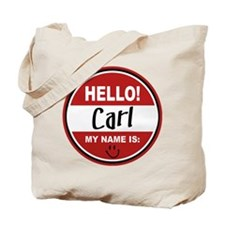 Hello My Name is Carl Tote Bag