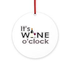 It's Wine O'Clock Ornament (Round)