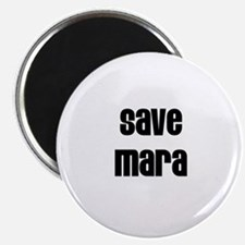 Save Mara Magnet