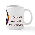 The Kids are Watching Peace Mug