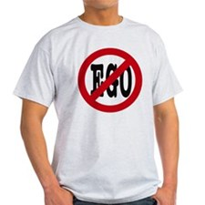 No Ego T-Shirt