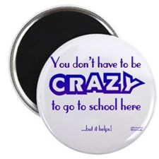 CRAZY (school) Magnet