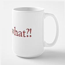 WaitWhat Mug