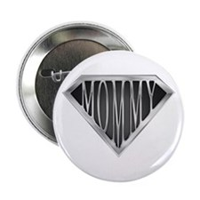 "Super Mommy(metal) 2.25"" Button"