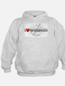 I Love Motorboatin Hoodie