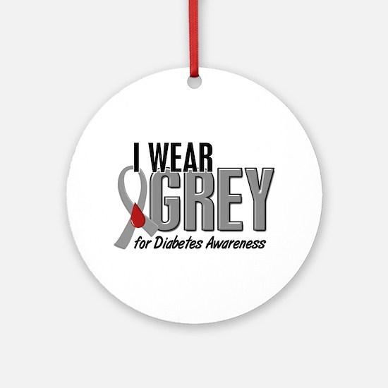 I Wear Grey 10 (Diabetes) Ornament (Round)