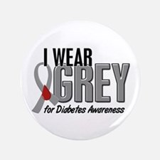 "I Wear Grey 10 (Diabetes) 3.5"" Button"