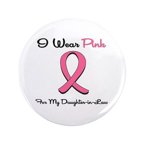 """Pink Ribbon DIL 3.5"""" Button"""