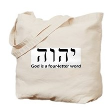 God is a four-letter word Tote Bag