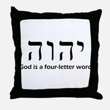 God is a four-letter word Throw Pillow